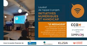 """Le Messageur, Lauréat De L'appel à Projet """"Initiatives Numériques Et Handicap"""" Pour Son Application Messag'in"""