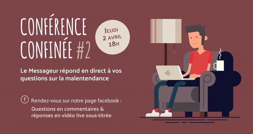 Conférence Confinée #2 Du Messageur - Audition, Malentendance