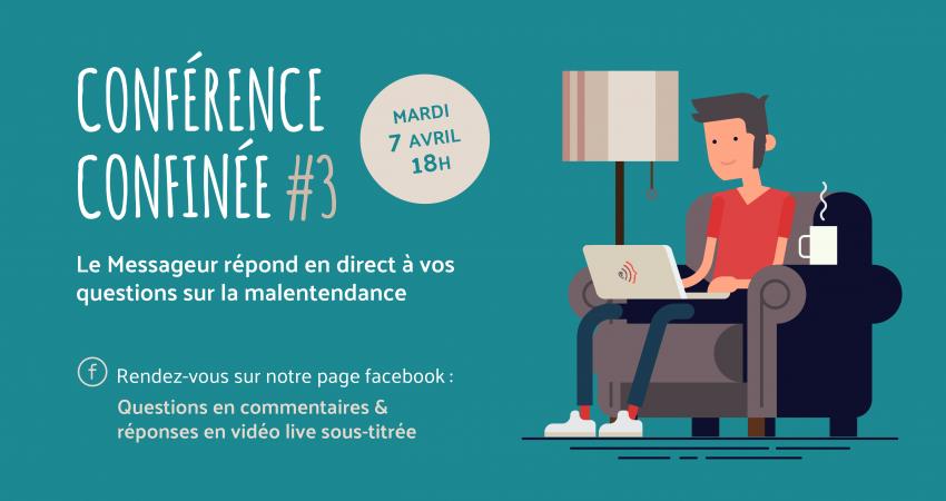 Conférence Confinée #3 Du Messageur - Audition, Malentendance