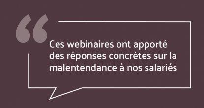 """""""Ces Webinaires Ont Apporté Des Réponses Concrètes Sur La Malentendance à Nos Salariés"""""""