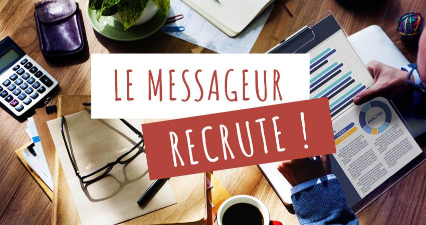 Le Messageur recrute